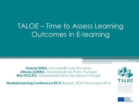 TALOE – Time to Assess Learning Outcomes in E-learning