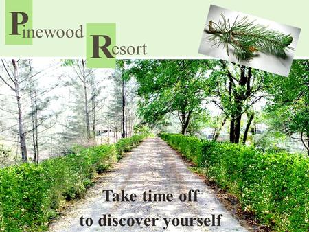 R P inewood Take time off to discover yourself esort.