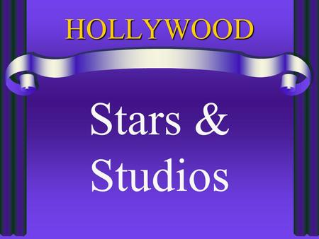 HOLLYWOOD Stars & Studios.