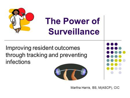 The Power of Surveillance