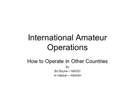 International Amateur Operations