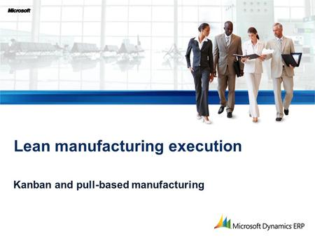 Lean manufacturing execution