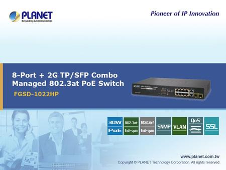 8-Port + 2G TP/SFP Combo Managed 802.3at PoE Switch FGSD-1022HP.