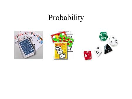 Probability. Example and Definitions: Question: A spinner has 4 equal sectors colored yellow, blue, green and red. What are the chances of landing on.
