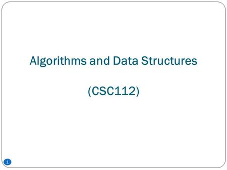 <strong>Algorithms</strong> <strong>and</strong> Data Structures