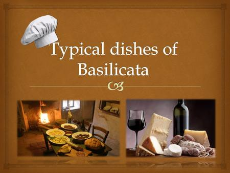 Basilicata is a land rich of culinary traditions so it offers a lot in terms of food and wine. The traditional cuisine turns the humble ingredients of.