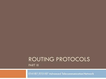 Routing protocols Part III