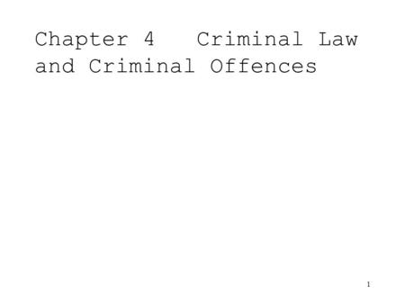 Chapter 4 Criminal Law and Criminal Offences