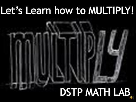 I would like you each to take a multiplication pre-test so we can see where you have started. It will not count but I want you to do your best so we.