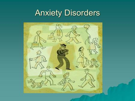 Anxiety Disorders. Prevalence  Anxiety Disorders more prevalent than mood disorders- 18 %  Primary gain: the individuals desire to relieve the anxiety.