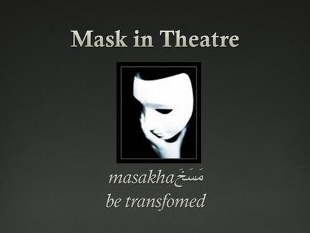 Mask CultureTheatre Greek Italian Japan Korean Chinese Opera.