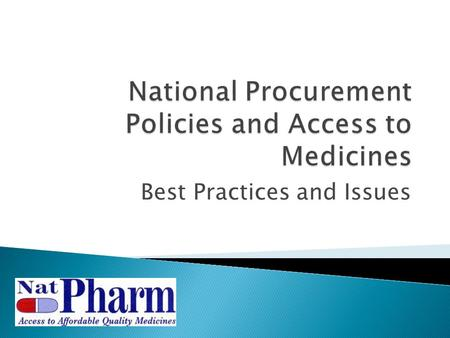Best Practices and Issues.  Legislation governing Procurement in Zimbabwe ◦ The Procurement Act, 1999 ◦ The Procurement Regulations, 2002 ◦ The Procurement.