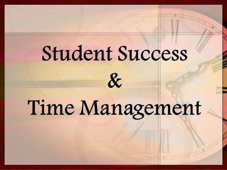 Student Success & Time Management. Topic Goes Here Subtopic Goes Here Tips to Survival in College  Wake up early  Eat 3 meals a day (Breakfast, Lunch.