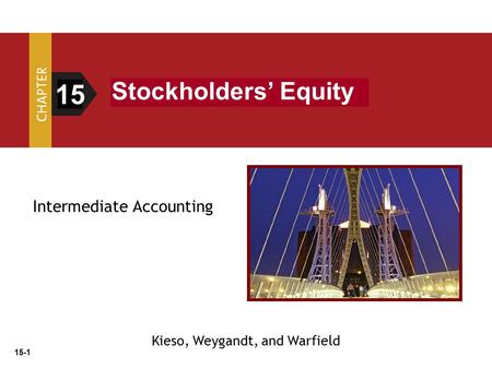 15 Stockholders' Equity Intermediate Accounting
