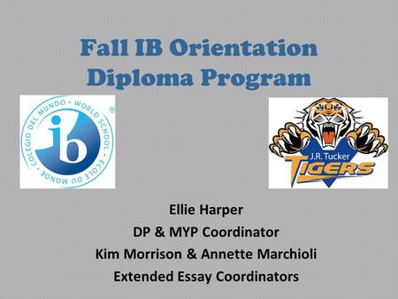 Fall IB Orientation Diploma Program