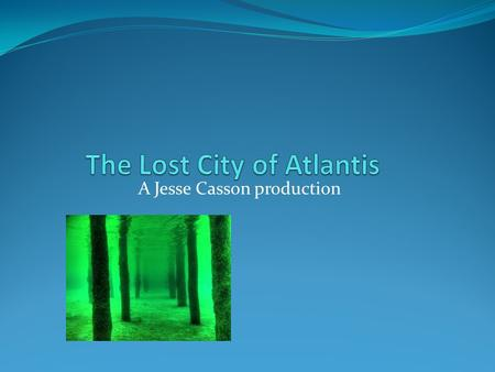 A Jesse Casson production. The Creator Plato was the creator of the lost city of Atlantis. The first building that Plato built was the government building.