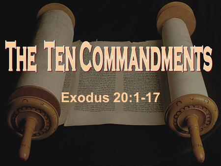 "Exodus 20:1-17. Promises To Abraham Genesis 12:1-3 ""Now Jehovah said unto Abram, Get thee out of thy country, and from thy kindred, and from thy father's."