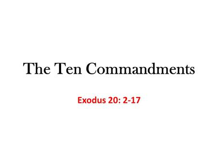 The Ten Commandments Exodus 20: 2-17. In the Old Testament (or Hebrew Scriptures), God gave a framework to people through Moses The Ten Commandments (Exodus.