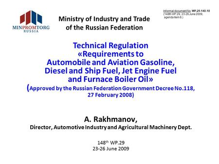 Technical Regulation «Requirements to Automobile and Aviation Gasoline, Diesel and Ship Fuel, Jet Engine Fuel and Furnace Boiler Oil» ( Approved by the.