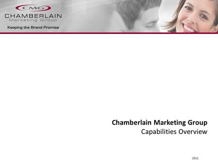 Chamberlain Marketing Group Capabilities Overview 2011.
