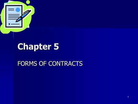 Chapter 5 FORMS OF CONTRACTS.