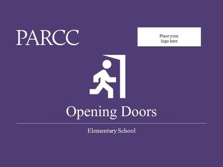 0 Opening Doors Elementary School Place your logo here.