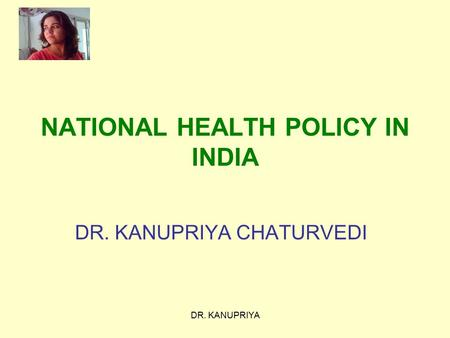NATIONAL HEALTH POLICY IN INDIA