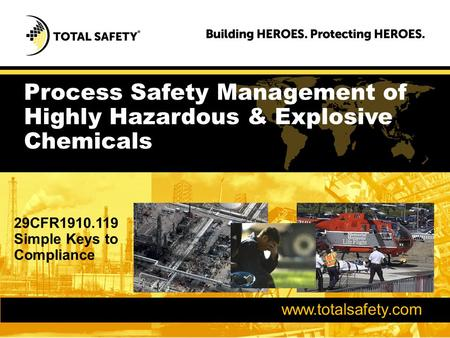 Process Safety Management of Highly Hazardous & Explosive Chemicals
