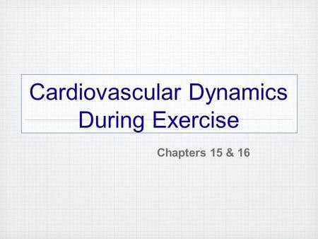 cardiovascular dynamics Hemodynamics or hæmodynamics is the dynamics of blood flow the circulatory  system is  heart disease: a textbook of cardiovascular medicine 5th ed.