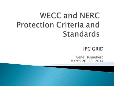 WECC and NERC Protection Criteria and Standards