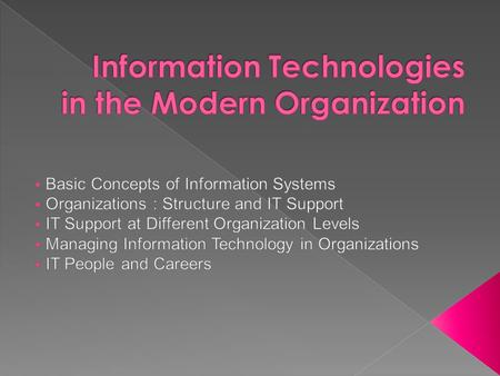  Information Infrastructure 5 Major Components: - Computer Hardware - General Purpose Software - Networks and Communication Facilities - Databases -