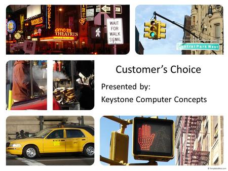 Customer's Choice Presented by: Keystone Computer Concepts.