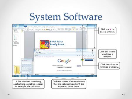 System Software 1. System software o Consists of all the programs that enable the computer and its peripheral devices to function smoothly o Divided into.