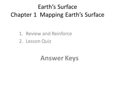 Earth's Surface Chapter 1 Mapping Earth's Surface