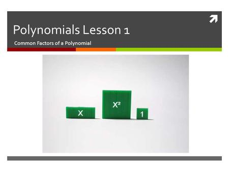 Common Factors of a Polynomial