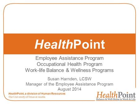 HealthPoint Employee Assistance Program Occupational Health Program