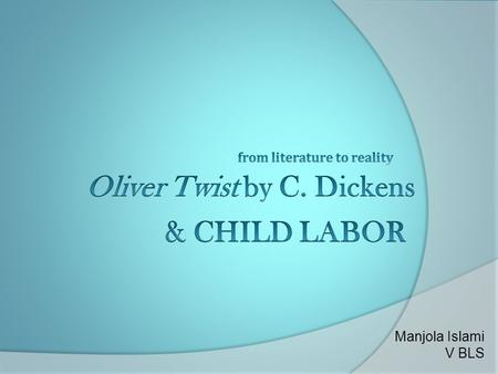 Oliver Twist by C. Dickens