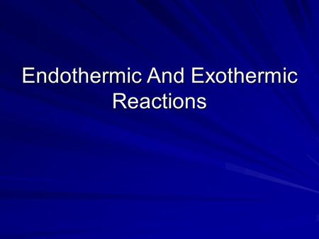 Endothermic And Exothermic Reactions. Chemical bonds and Energy Chemical energy is the energy stored in the chemical bonds of a substance. Energy changes.