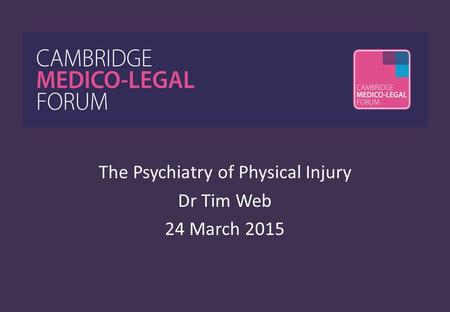 The Psychiatry of Physical Injury