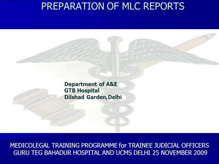 PREPARATION OF MLC REPORTS