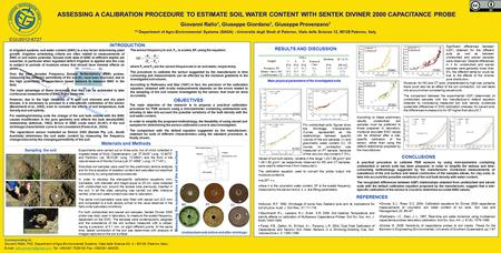 ASSESSING A CALIBRATION PROCEDURE TO ESTIMATE SOIL WATER CONTENT WITH SENTEK DIVINER 2000 CAPACITANCE PROBE Giovanni Rallo 1, Giuseppe Giordano 1, Giuseppe.
