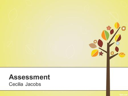 Assessment Cecilia Jacobs. Marks do not motivate students to learn. 1.Strongly agree 2.Agree 3.Disagree 4.Strongly disagree.