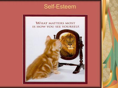Self-Esteem. Definitions Self-concept: Picture or perception of ourselves/ a person's mental model of his or her abilities and attributes Self Esteem: