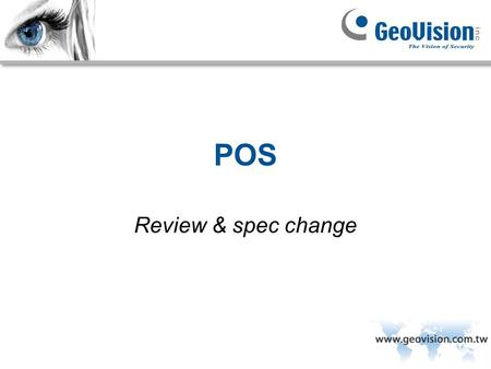 POS Review & spec change.