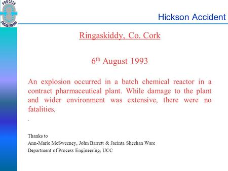 Hickson Accident Ringaskiddy, Co. Cork 6th August 1993