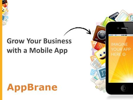 Grow Your Business with a Mobile App > Insert your logo here