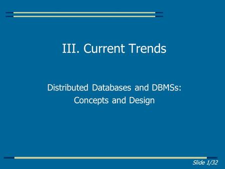 Distributed Databases and DBMSs: Concepts and Design