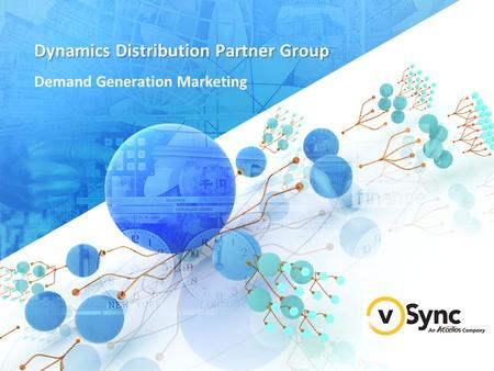 Dynamics Distribution Partner Group Demand Generation Marketing.