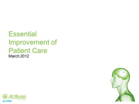 Essential Improvement of Patient Care March 2012.