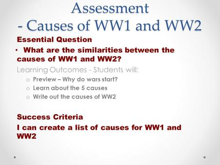 Assessment - Causes of WW1 and WW2